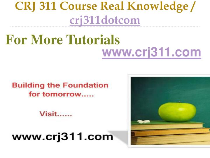 Crj 311 course real knowledge crj311dotcom