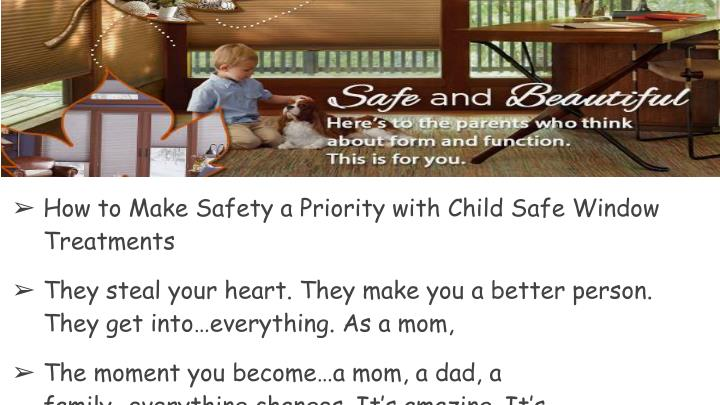 How to Make Safety a Priority with Child Safe Window Treatments