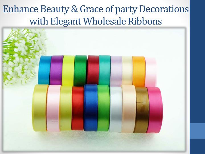 Enhance Beauty & Grace of party Decorations with Elegant