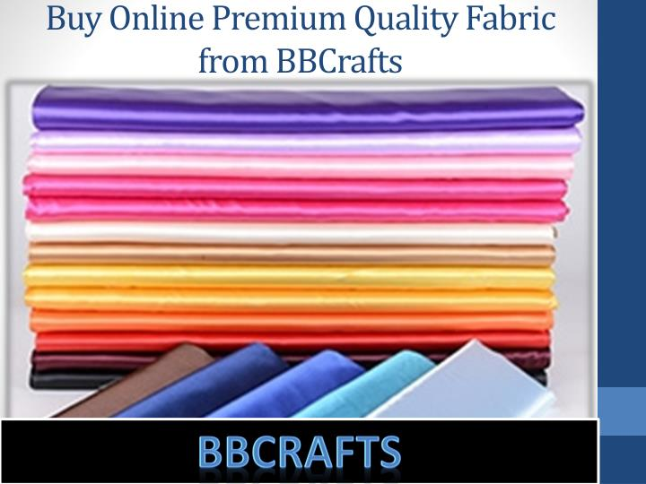 Buy Online Premium Quality Fabric from