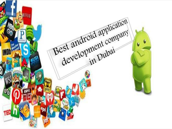 Best android application development company in dubai