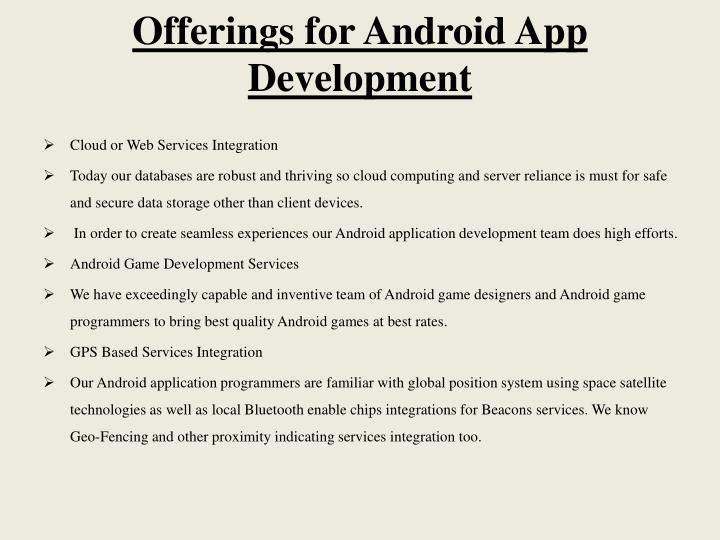 Offerings for Android App Development