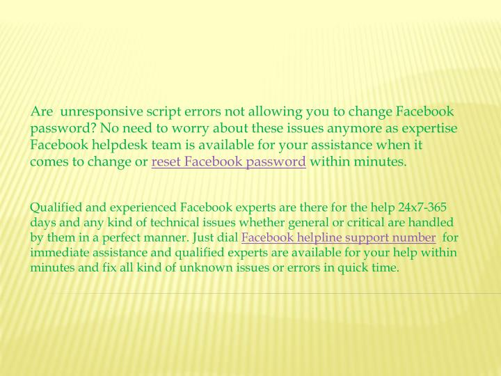Are  unresponsive script errors not allowing you to change Facebook password? No need to worry about...