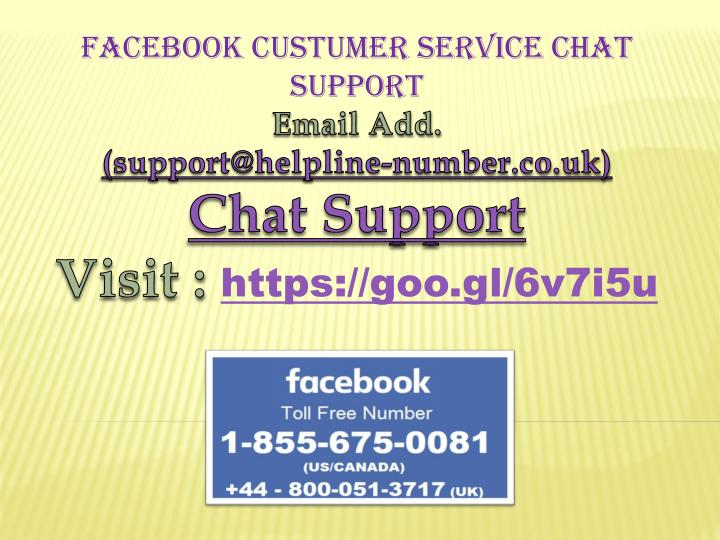 FACEBOOK CUSTUMER SERVICE CHAT SUPPORT