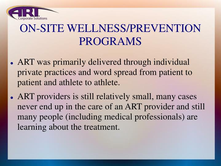 ON-SITE WELLNESS/PREVENTION PROGRAMS