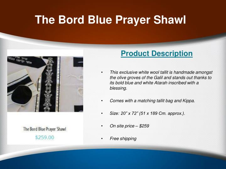 The Bord Blue Prayer Shawl
