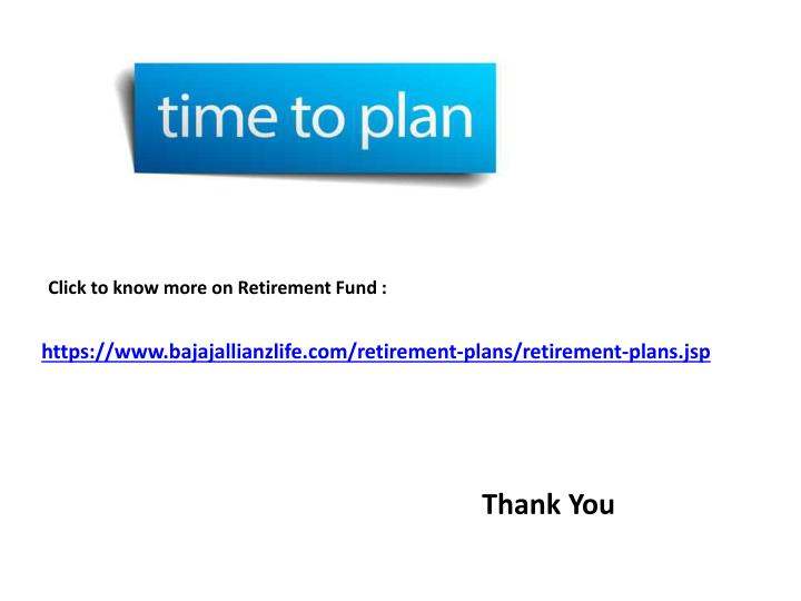Click to know more on Retirement