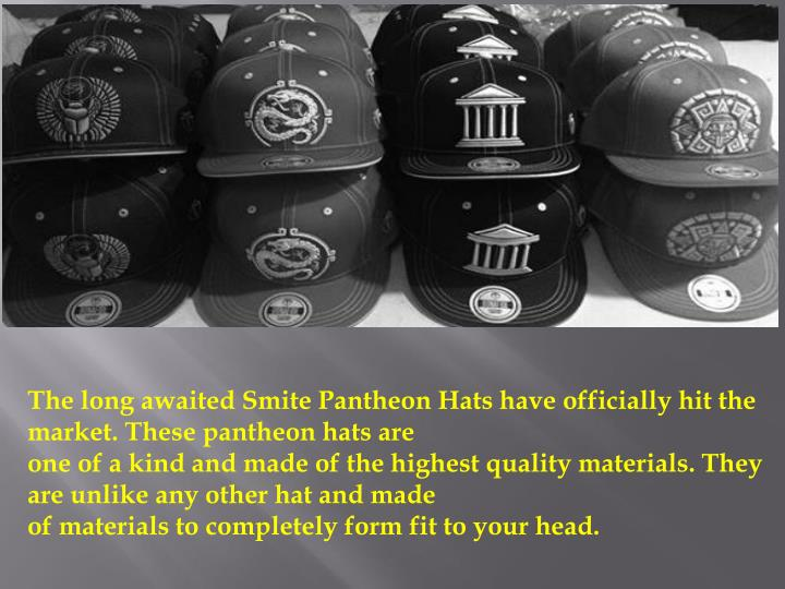 The long awaited Smite Pantheon Hats have officially hit the market. These pantheon hats are