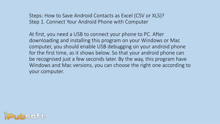 Steps: How to Save Android Contacts as Excel (CSV or XLS)?