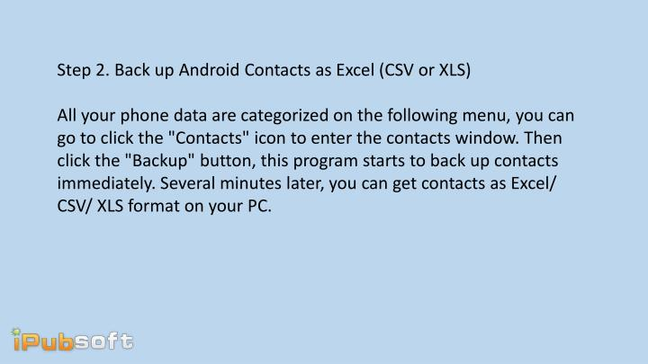 Step 2. Back up Android Contacts as Excel (CSV or XLS)