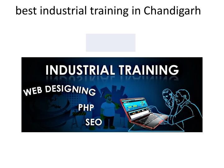 Best industrial training in c handigarh