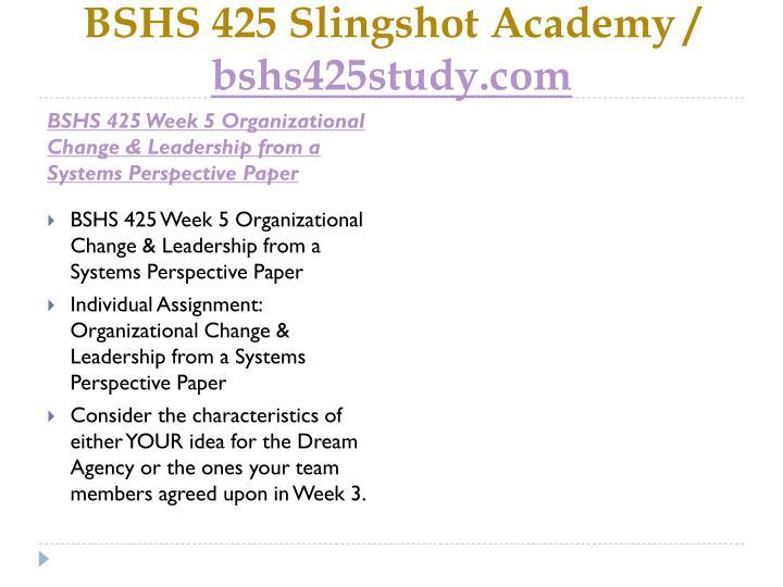 BSHS 425 Slingshot Academy /