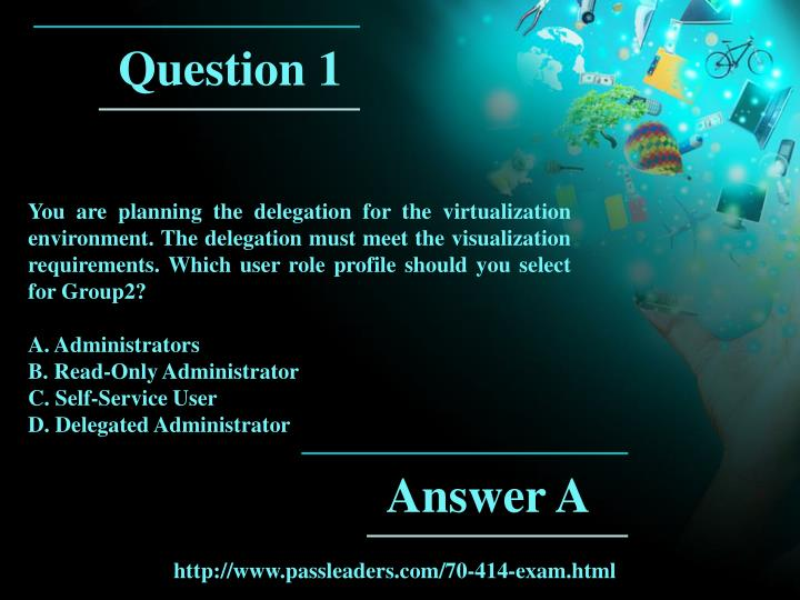 You are planning the delegation for the virtualization environment. The delegation must meet the visualization requirements. Which user role profile should you select for Group2?