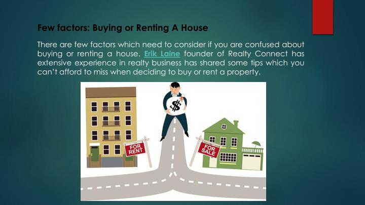 Few factors: Buying or Renting A House