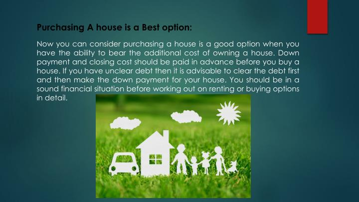Purchasing A house is a Best option: