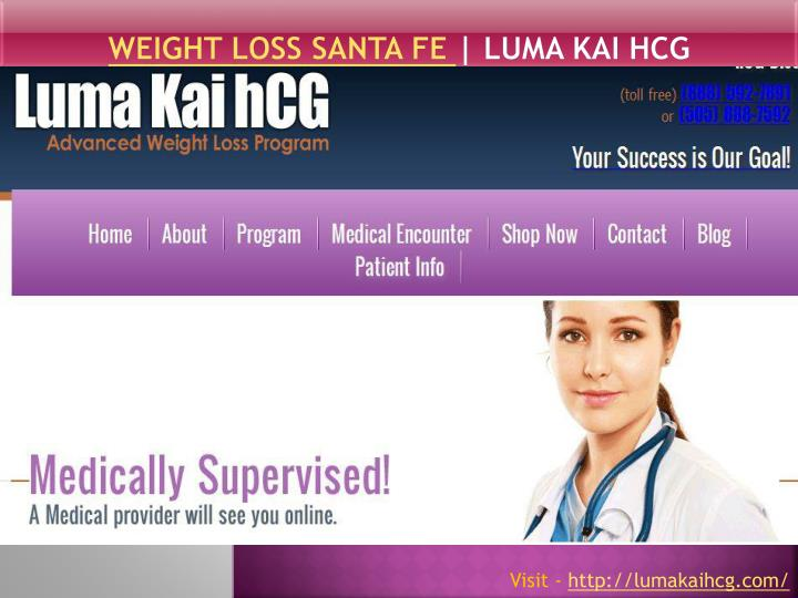 Weight loss santa fe luma kai hcg