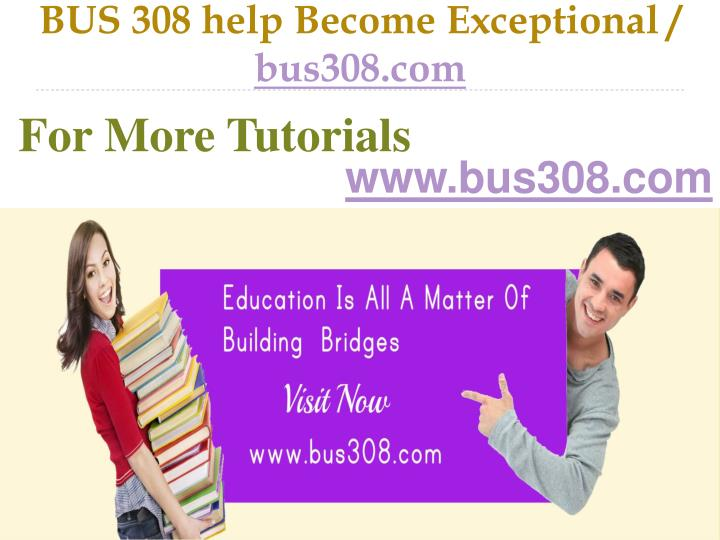 Bus 308 help become exceptional bus308 com