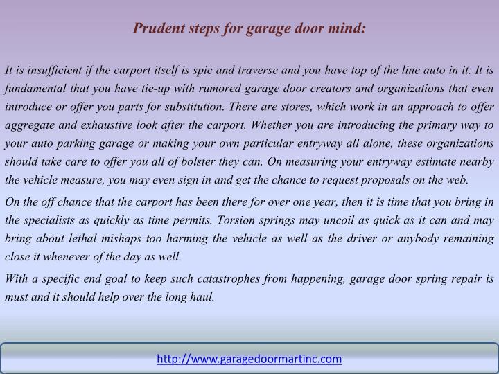Prudent steps for garage door mind: