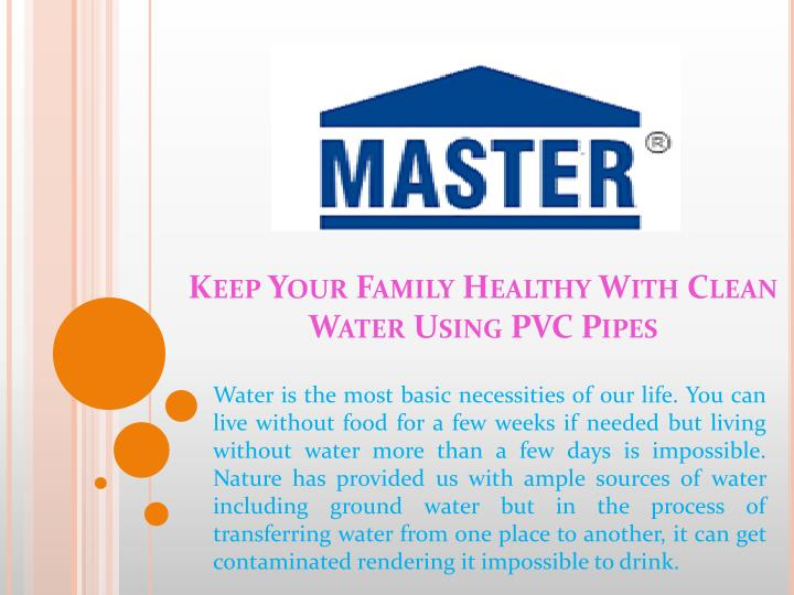 Keep your family healthy with clean water using pvc pipes
