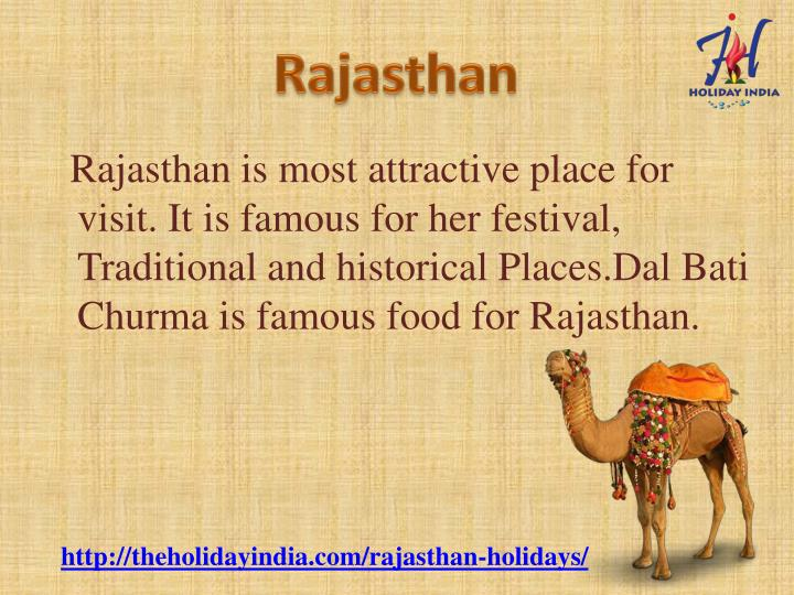 Rajasthan is most attractive place for
