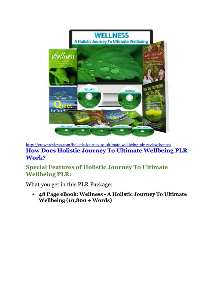 Http://crownreviews.com/holistic-journey-to-ultimate-wellbeing-plr-review-bonus/