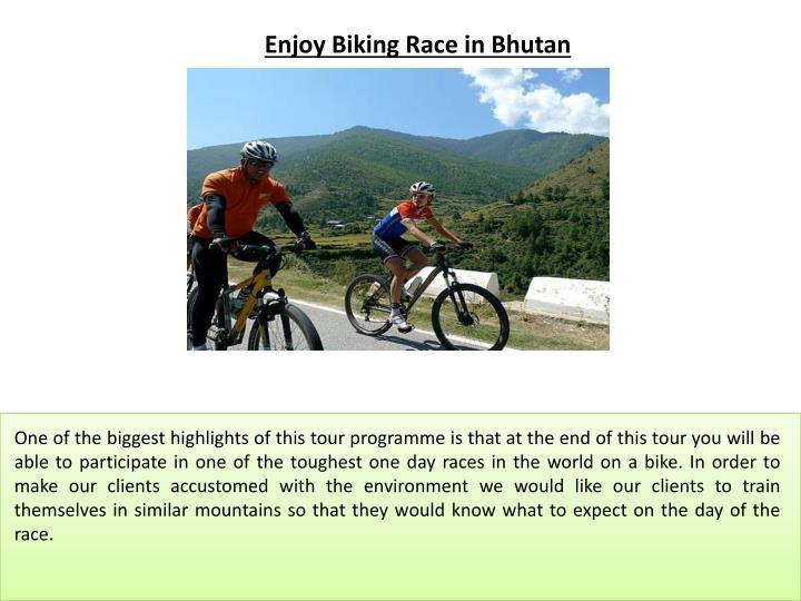 Enjoy Biking Race in Bhutan