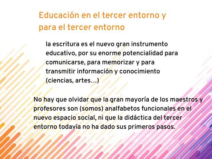 Educación en el tercer entorno y