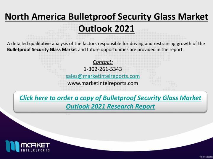 North America Bulletproof Security Glass Market Outlook 2021