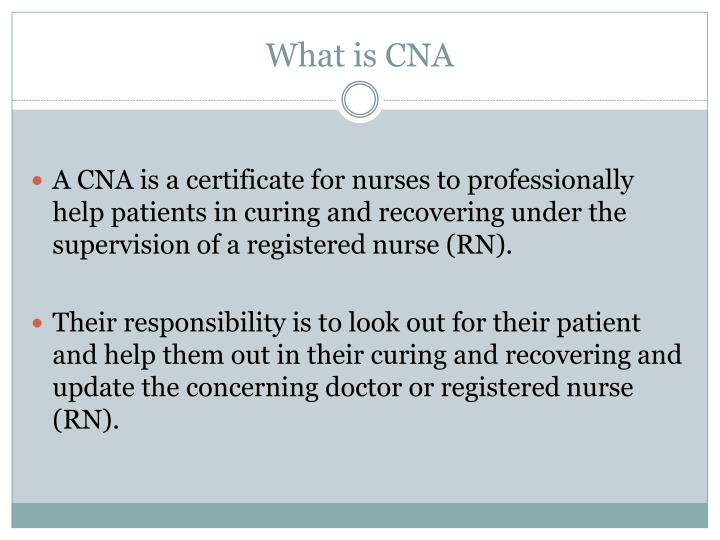 What is CNA