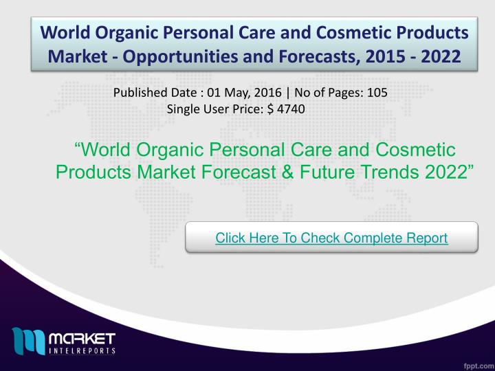 World Organic Personal Care and Cosmetic Products Market - Opportunities and Forecasts, 2015 - 2022