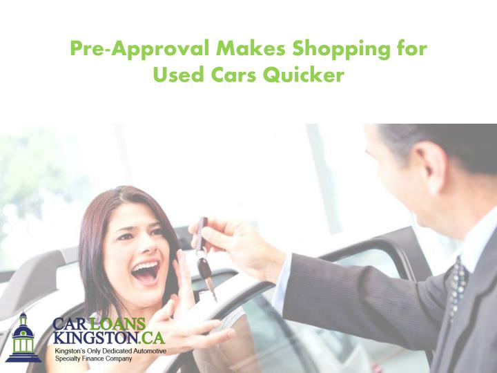 Pre-Approval Makes Shopping for