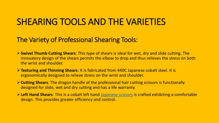 Shearing tools and the varieties