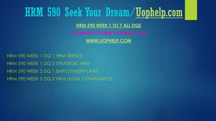 Hrm 590 seek your dream uophelp com2