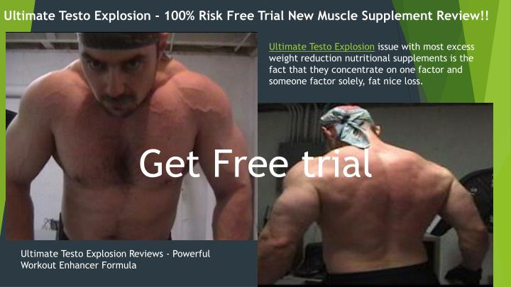 Ultimate Testo Explosion - 100% Risk Free Trial New Muscle Supplement Review!!