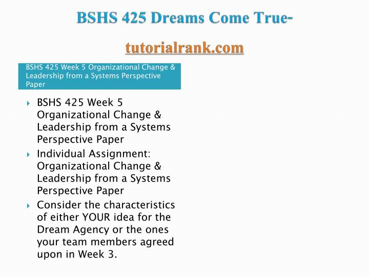 BSHS 425 Dreams Come True
