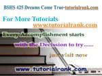 bshs 425 dreams come true tutorialrank com6