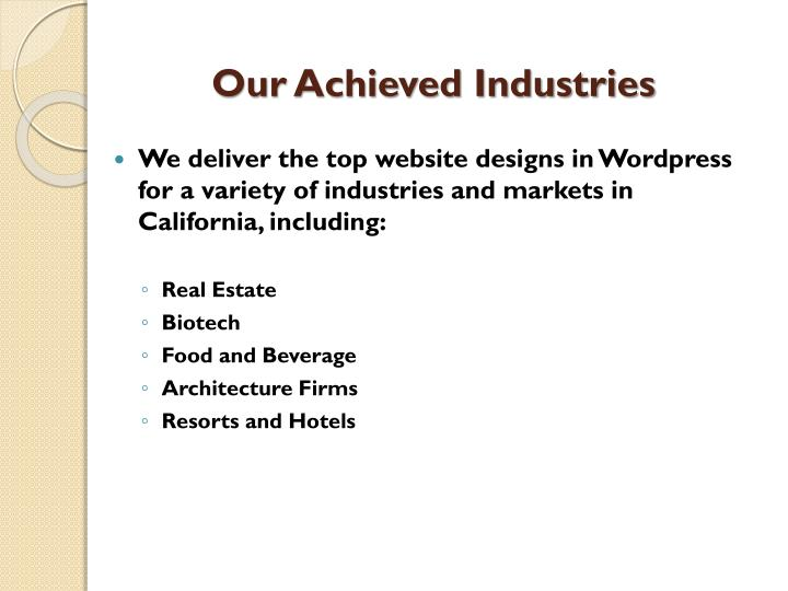 Our Achieved Industries