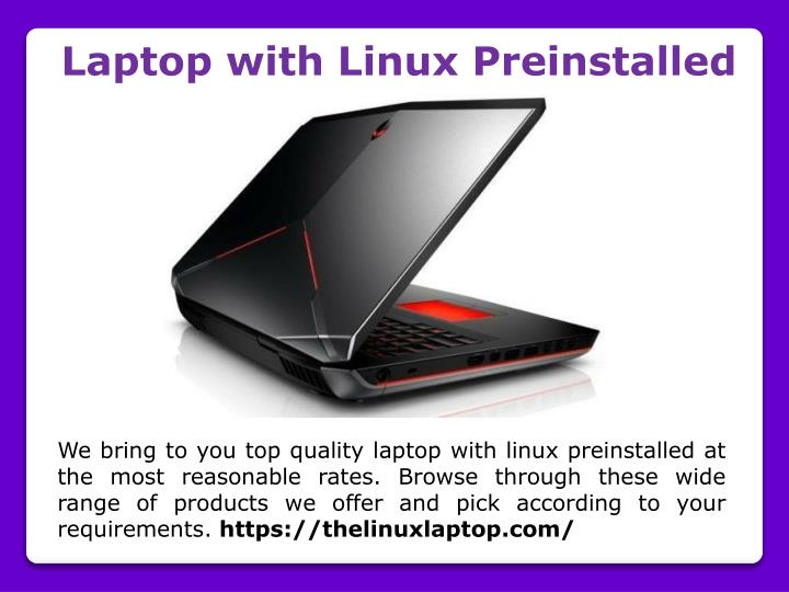 Laptop with Linux Preinstalled