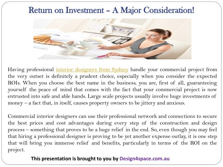 Return on Investment – A Major Consideration!
