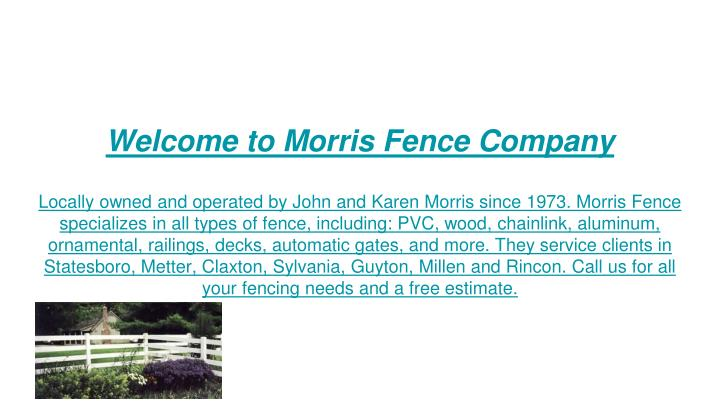 Welcome to Morris Fence Company