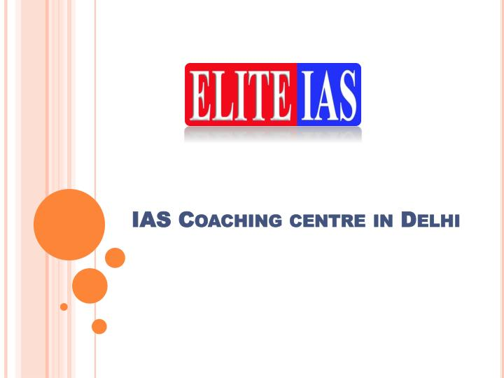 Ias coaching centre in delhi