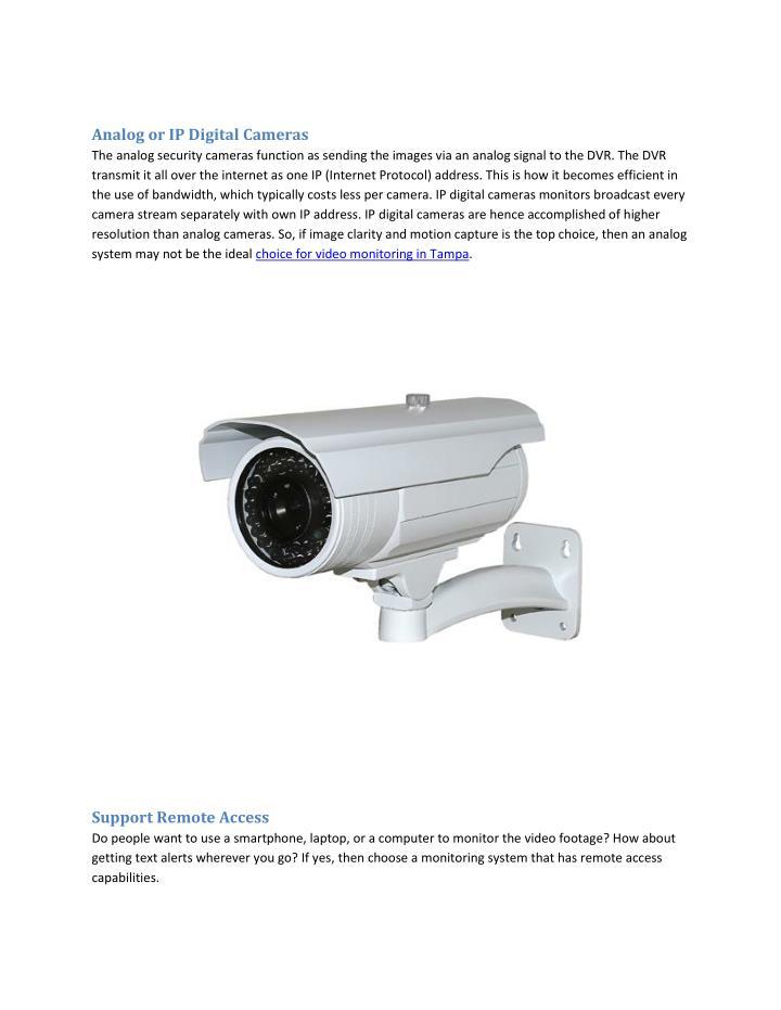 Analog or IP Digital Cameras