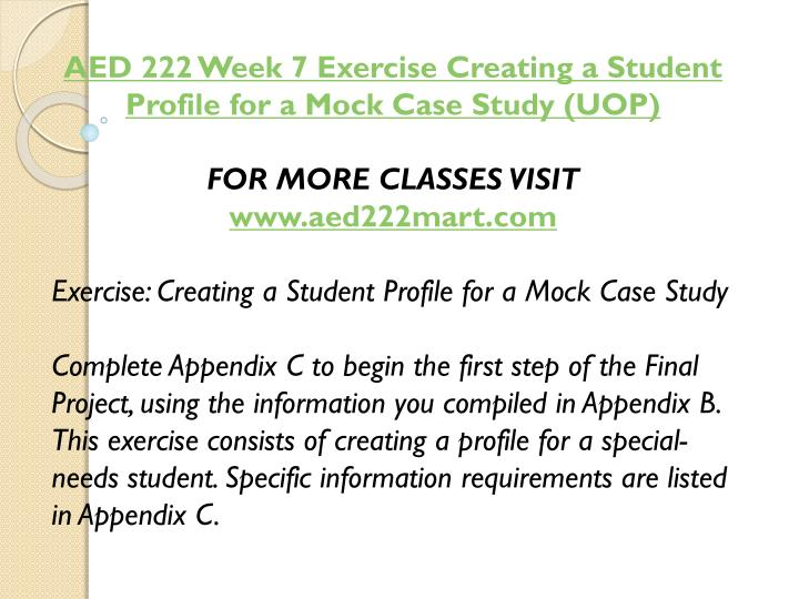 AED 222 Week 7 Exercise Creating a Student Profile for a Mock Case Study (UOP)