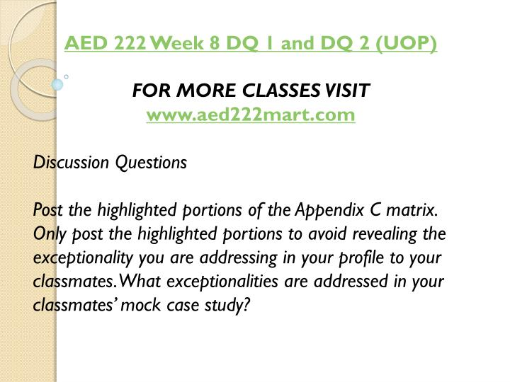 AED 222 Week 8 DQ 1 and DQ 2 (UOP)