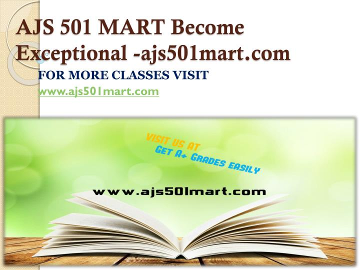 AJS 501 MART Become Exceptional