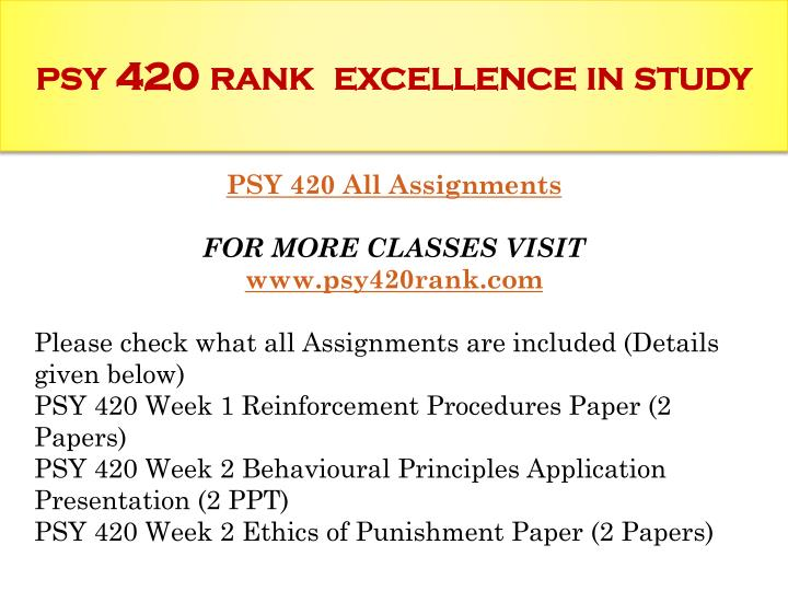 Psy 420 rank excellence in study