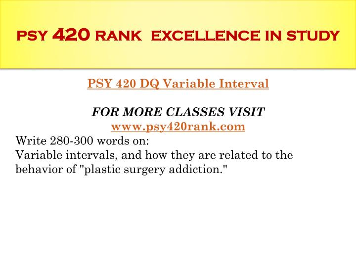 Psy 420 rank excellence in study1