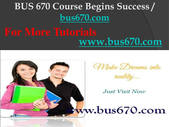 Bus 670 course begins success bus670 com