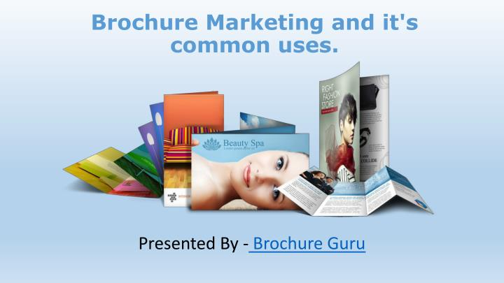 Brochure marketing and it s common uses