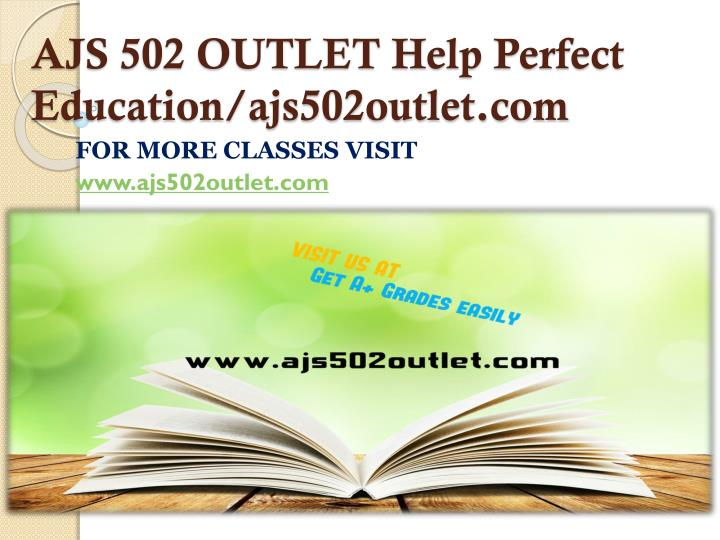 AJS 502 OUTLET Help Perfect Education/ajs502outlet.com